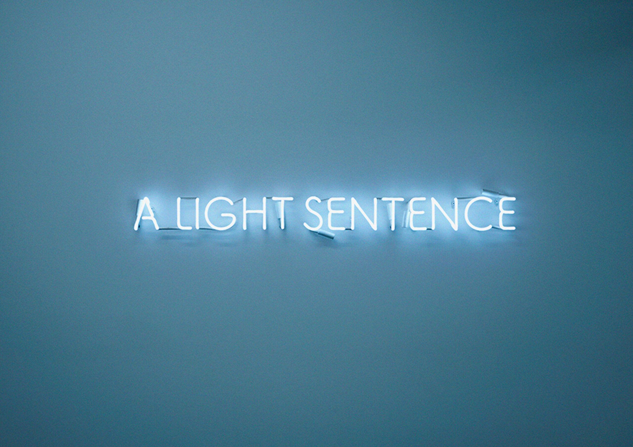 A Light Sentence